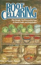Root Cellaring: The Simple No-Processing Way to St