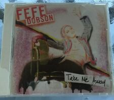 FEFE DOBSON Take Me Away 2003 New Sealed CD Single Before Debut Album 2 Songs