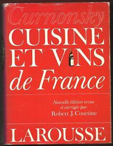 Cuisine et Vins de France - Curnonsky, Edition Courtine, Gastronomie, Recettes