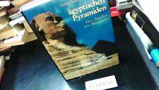 Die ägyptischen Pyramiden: Vom Ziegelbau zum Weltwunder Stadelmann, Rainer:
