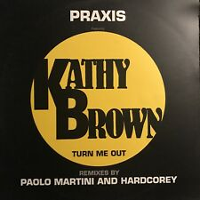 PRAXIS • Turn Me Out • Vinile 12 Mix • FIN 143