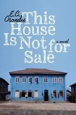 This House Is Not for Sale: A Novel, Osondu, E.C., Good Books