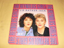 The Reynolds Girls ‎– I'd Rather Jack 12'' Maxi-single 45 RPM