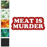 Meat Is Murder Decal Sticker Choose Pattern + Size #3614