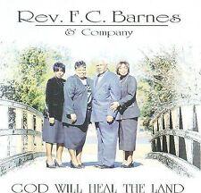 Rev F.C. Barnes - God Will Heal the Land - New CD Still Sealed