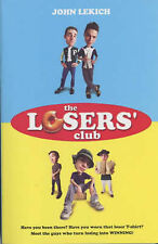 The Loser's Club, New, John Lekich Book