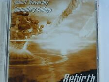 Mount Waverley Secondary College - Rebirth - OZ CD