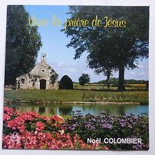 NOEL COLOMBIER Vivre la priere de Jesus 301405