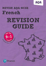 Revise AQA GCSE (9-1) French Revision Guide: includes online edition by...