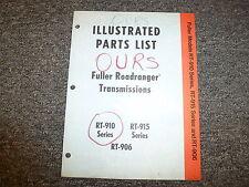 Eaton Fuller RT906 RT910 RT915 Roadranger Transmission Parts Catalog Manual