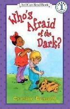 Who's Afraid Of The Dark? (i Can Read Book 1): By Crosby Bonsall