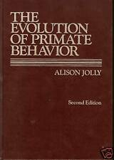 The Evolution of Primate Behavior by Alison Jolly 1985