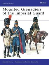 Mounted Grenadiers of the Imperial Guard von Ronald Pawly (2009, Taschenbuch)
