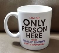 VINTAGE 1987 Hallmark SHOEBOX GREETINGS Cup/Mug I am the Only Person Here Who