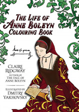 Ridgway Claire-Life Of Anne Boleyn Colouring (US IMPORT) BOOK NEW