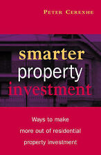 Smarter Property Investment: Ways to Make More out of Residential Property Inves