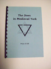 THE JEWS IN MEDIEVAL YORK  NOW ON SALE WAS 20.00 now 12.50