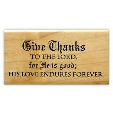 GIVE THANKS TO THE LORD Christian Mnted rubber stamp bible verse Thanksgiving, 6