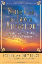 Money, and the Law of Attraction: Learning to Attr