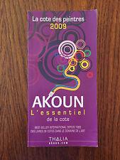 Akoun la cote des peintres 2009 - Thalia