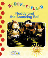 Noddy and the Bouncing Ball (Noddy in Toyland), Blyton, Enid, Very Good Book