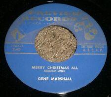 "Merry Christmas All Christmas Day Gene Marshall~RARE Holiday 7""~VG++ Vinyl~FAST!"