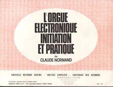 L'Orgue électronique : Initiation et pratique