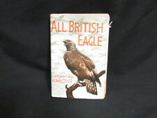 All British Eagle, Knight, Captain C. W, 1944, Hodder & S, Accept