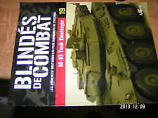 Fascicule Blindés de Combat  n°19 M-10 Tank Destroyer Nassirya 2003 AAV-7 A1