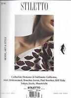 Stiletto Magazine Catherine Deneuve Guillaume Gallienne Adel Abdessemed Tokyo