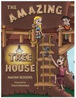 The Amazing Tree House by Naomi Rogers