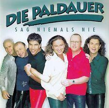DIE PALDAUER : SAG NIEMALS NIE / CD - TOP-ZUSTAND