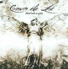 CROWN THE LOST Blind Faith Loyalty CD