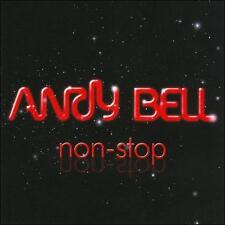 Andy Bell, Non-Stop, Excellent