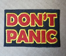 Hitch Hikers Guide to the Galaxy DON'T PANIC Embroidered patch 3 inches wide