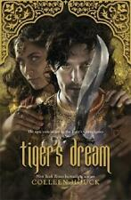 Tiger's Dream by Colleen Houck (author)