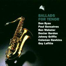 Ballads for Tenor Don Byas, Paul Gonsalves, Ben Webster, Dexter Gordon...  [CD]
