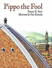 Pippo the Fool [Junior Library Guild Selection]