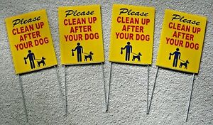"""4 PLEASE CLEAN UP AFTER YOUR DOG  6""""X9"""" Plastic Coroplast Signs w/ Stakes  r/b/y"""