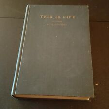 This is Life, by Paul Hutchens, 1937