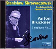 Stanislaw SKROWACZEWSKI Signiert BRUCKNER Symphony No.2 OEHMS CD Sinfonie Signed
