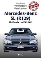 Mercedes-Benz R129 Praxisratgeber Kaufberatung Klassiker-Kauf Handbuch Buch Book