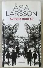 AURORA BOREAL- ASA LARSSON - ED. SEIX BARRAL 2009 - VER DESCRIPCIÓN