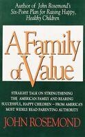 A Family of Value (John Rosemond) by John Rosemond