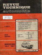 Revue Technique Automobile - Mercedes Benz 200 D et 220 D - N° 323 - Avril 1973