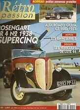 RETRO PASSION 140 ALFA ROMEO GIULIA 2000 GT 1973 ROSENGART LR4 N2 1938 SUPERCINQ