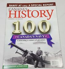 Canada's History 100 Magazine Back Issue Oct. Nov. 2010 Canada's Navy