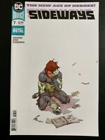 SIDEWAYS #7 (2018 DC Universe Comics) ~ VF/NM Comic Book