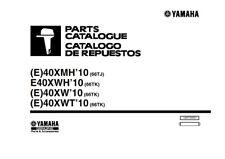 Yamaha E40XM E40XWH E40XW E40XWT motor fuera de borda 2009 piezas Manual reimpresión