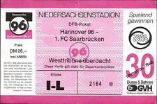Ticket DFB-Pokal 94/95 Hannover 96 - 1. FC Saarbrücken, Westtribüne